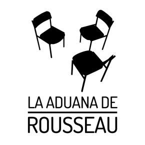 La Aduana de Rousseau, nuevas formas de hacerarte