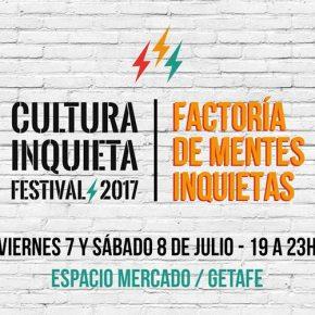 Mucho arte en el Festival Cultura Inquieta2017