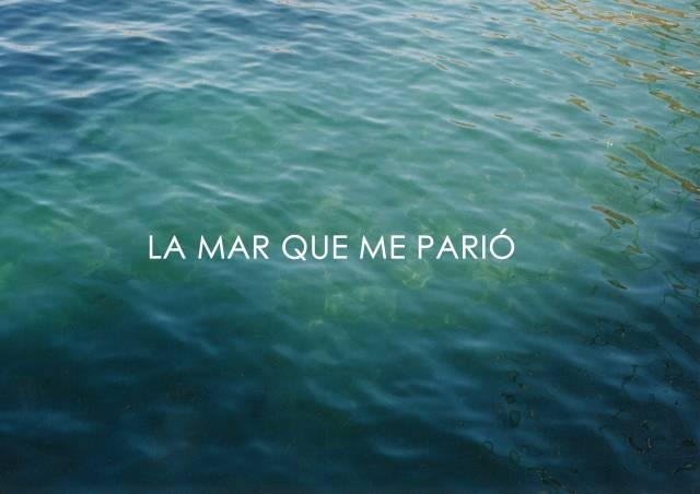 © Ana Auve- La mar que me parió